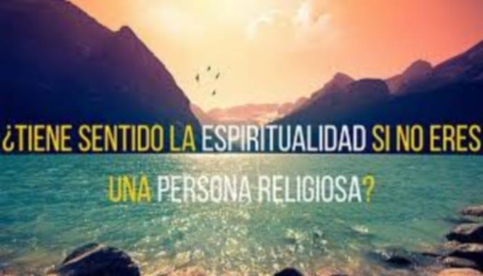 la espiritualidad y la religion